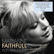 Marianne Faithfull, Rich Kid Blues (CD)