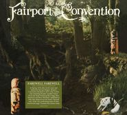 Fairport Convention, Farewell, Farewell [40th Anniversary Edition] (CD)