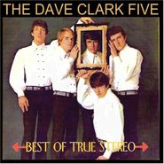The Dave Clark Five, Best Of True Stereo (CD)