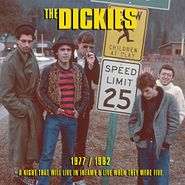 The Dickies, 1977 / 1982: A Night That Will Live In Infamy & Live When They Were Five (CD)