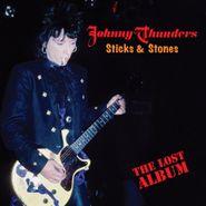 Johnny Thunders, Sticks & Stones - The Lost Album (CD)