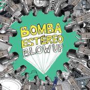 Bomba Estéreo, Blow Up [10th Anniversary Colored Vinyl] (LP)