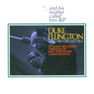Duke Ellington, ...And His Mother Called Him Bill (CD)