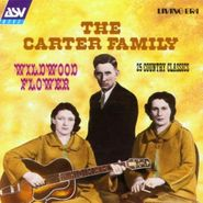 The Carter Family, Wildwood Flower: 25 Country Classics (CD)