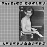 Patrick Cowley, Afternooners (LP)