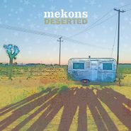 The Mekons, Deserted (LP)