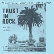 'Blue' Gene Tyranny, Trust In Rock (CD)