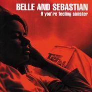 Belle & Sebastian, If You're Feeling Sinister [Red Vinyl] (LP)