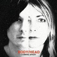 Body/Head, Coming Apart (LP)