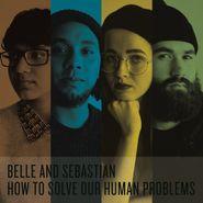 Belle & Sebastian, How To Solve Our Human Problems [Box Set] (LP)