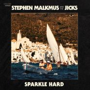 Stephen Malkmus & The Jicks, Sparkle Hard (LP)