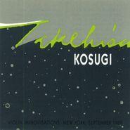 Takehisa Kosugi, Violin Improvisations (CD)