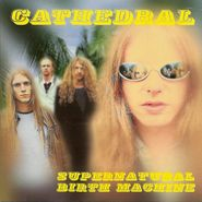 Cathedral, Supernatural Birth Machine (CD)