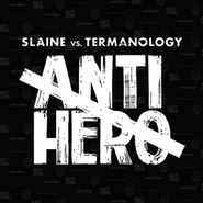 Slaine, Anti-Hero (LP)
