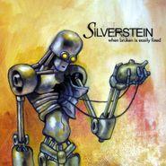 Silverstein, When Broken Is Easily Fixed (LP)