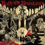 Path Of Resistance, Can't Stop The Truth (LP)