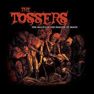 The Tossers, The Valley Of The Shadow Of Death (LP)
