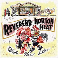 Reverend Horton Heat, Whole New Life (CD)