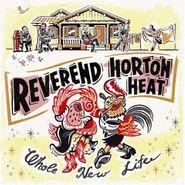 Reverend Horton Heat, Whole New Life [Yellow Vinyl] (LP)
