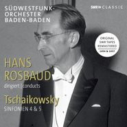 Peter Il'yich Tchaikovsky, Hans Rosbaud Conducts Tchaikovsky (CD)