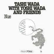 Tashi Wada, FRKWYS Vol. 14: Nue (LP)