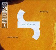 Ani DiFranco, Revelling / Reckoning (CD)