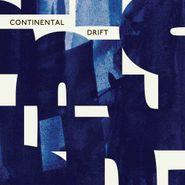 Various Artists, Continental Drift (LP)