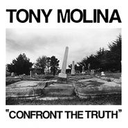 "Tony Molina, Confront The Truth (7"")"