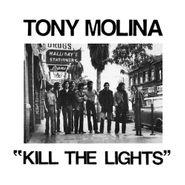 Tony Molina, Kill The Lights (LP)