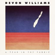 Devon Williams, Tear In The Fabric (CD)