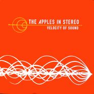 The Apples In Stereo, Velocity Of Sound (CD)