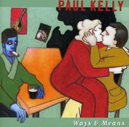 Paul Kelly, Ways & Means (CD)
