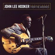John Lee Hooker, Remastered From The Archives (LP)