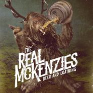 The Real McKenzies, Beer And Loathing (LP)