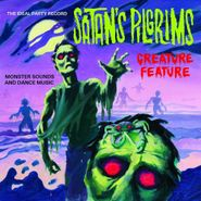 Satan's Pilgrims, Creature Feature (LP)