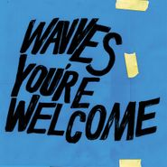 Wavves, You're Welcome [Blue Vinyl] (LP)