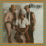Ofege, How Do You Feel (LP)