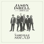 Jason Isbell And The 400 Unit, The Nashville Sound (CD)