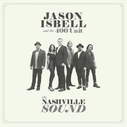 Jason Isbell And The 400 Unit, The Nashville Sound (LP)