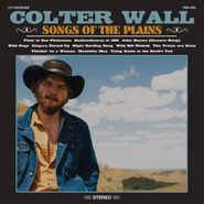 Colter Wall, Songs Of The Plains (CD)