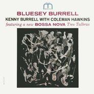 Kenny Burrell, Bluesy Burrell [200 Gram Vinyl] (LP)