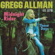 """Gregg Allman, Midnight Rider / These Days (12"""")"""