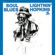 Lightnin' Hopkins, Soul Blues [200 Gram Vinyl] (LP)