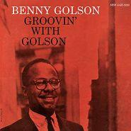 Benny Golson, Groovin' With Golson [200 Gram Vinyl] (LP)
