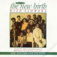 New Birth, Wildflowers - The Best Of The New Birth (CD)