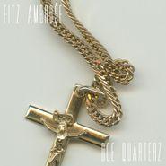 Fitz Ambro$e, Doe Quarterz (CD)