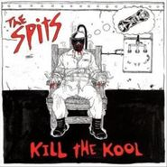 The Spits, Kill The Kool (CD)