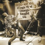 "Redd Kross, Songs That Chargo Taught Us (7"")"