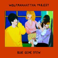 The Wolfmanhattan Project, Blue Gene Stew (CD)