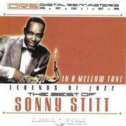 Sonny Stitt, In A Mellow Tone: The Best Of Sonny Stitt (CD)